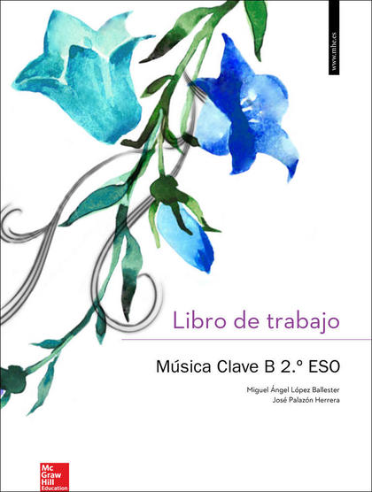 CUTX MUSICA CLAVE B 2 ESO. LIBRO DE TRABAJO..