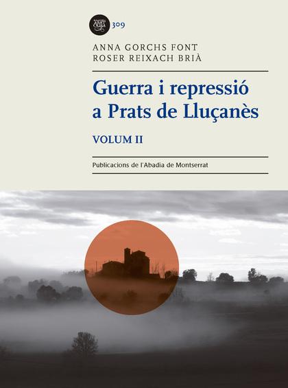 GUERRA I REPRESSIÓ A PRATS DE LLUÇANÈS, VOLUM 2.