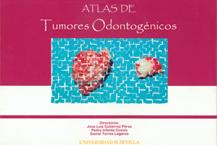 ATLAS DE TUMORES ODONTOGÉNICOS