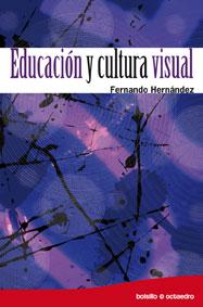 EDUCACIÓN Y CULTURA VISUAL
