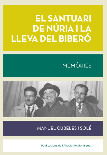 SANTUARI DE NURIA I LA LLEVA DEL BIBERO,EL.