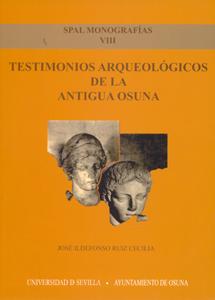 TESTIMONIOS ARQUEOLÓGICOS DE LA ANTIGUA OSUNA