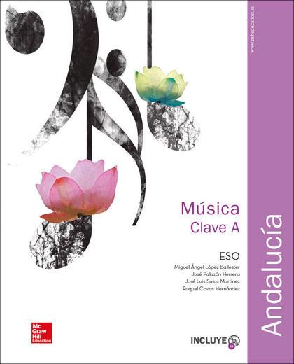 LA MUSICA CLAVE A. ANDALUCIA. LA+CDA