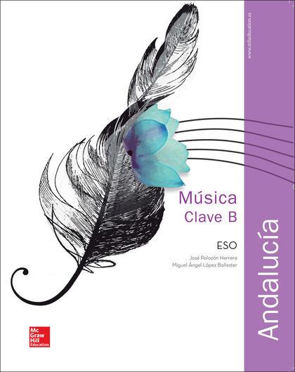 LA MUSICA CLAVE B. ANDALUCIA. LA+CDA.