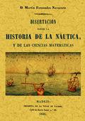 DISERTACIÓN SOBRE HISTORIA DE LA NÁUTICA Y LAS CIENCIAS MATEMÁTICAS