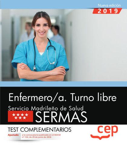 ENFERMERO/A. TURNO LIBRE. SERVICIO MADRILEÑO DE SALUD (SERMAS). TEST COMPLEMENTA