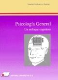 PSICOLOGÍA GENERAL, UN ENFOQUE COGNITIVO