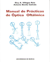 MANUAL DE PRACTICAS DE OPTICA OFTALMICA.