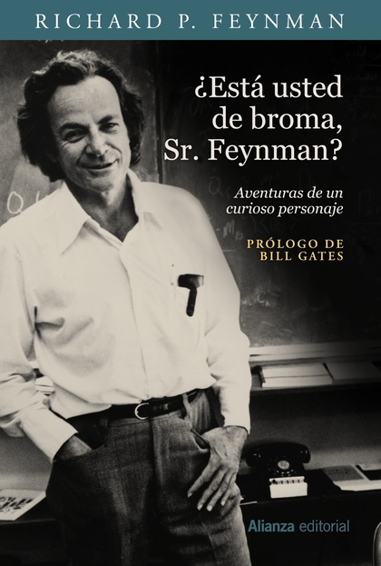 ¿ESTÁ USTED DE BROMA, SR. FEYNMAN?.