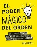 PODER MAGICO DEL ORDEN,EL.