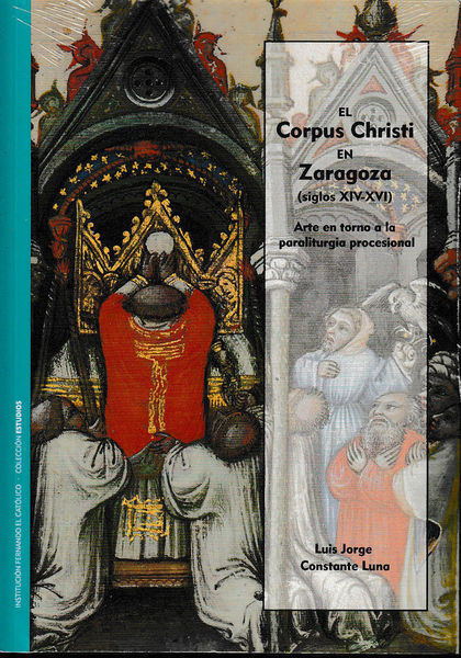 CORPUS CHRISTI EN ZARAGOZA (SIGLOS XIV-XVI)..