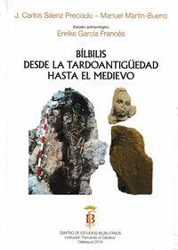 BÍLBILIS DESDE LA TARDOANTIGÜEDAD HASTA EL MEDIEVO