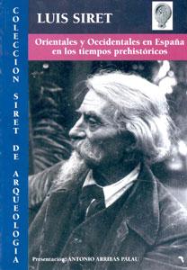 ORIENTALES Y OCCIDENTALES EN ESPAÑA EN LOS TIEMPOS PREHISTÓRICOS