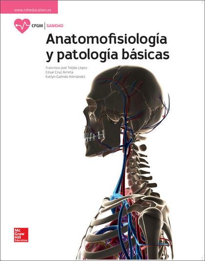 ANATOMOFISIOLOGIA Y PATOLOGIA BASICAS GM 17 CF