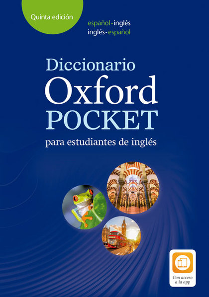 DICCIONARIO OXFORD POCKET PARA ESTUDIANTES DE INGLÉS. ESPAÑOL-INGLÉS/INGLÉS-ESPA.