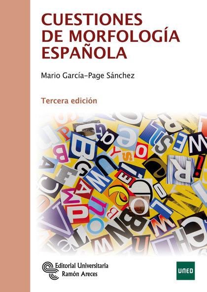 CUESTIONES DE MORFOLOGÍA ESPAÑOLA