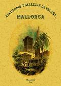 RECUERDOS Y BELLEZAS DE MALLORCA