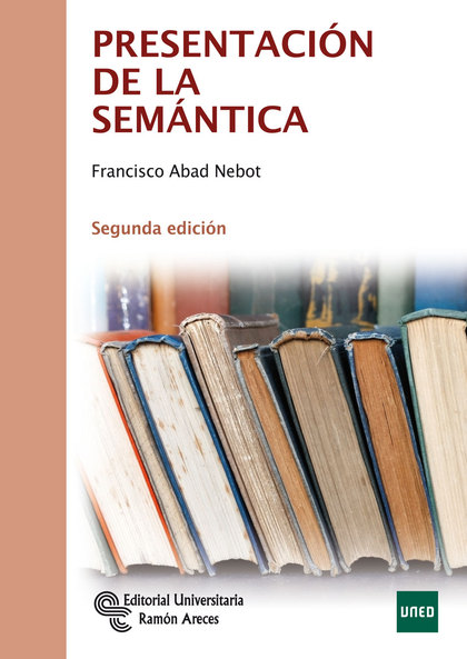 PRESENTACIÓN DE LA SEMÁNTICA.