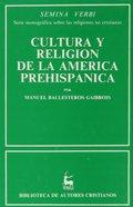 CULTURA Y RELIGIÓN EN LA AMÉRICA PREHISPÁNICA.