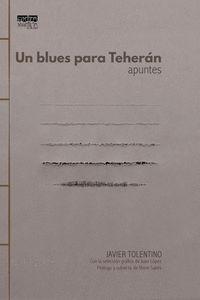 UN BLUES PARA TEHERÁN.