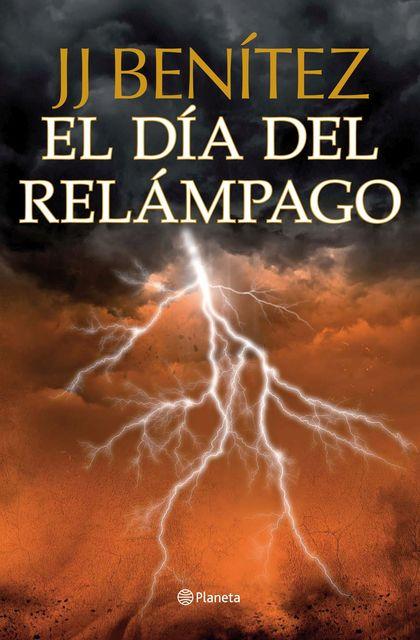 EL DÍA DEL RELÁMPAGO.