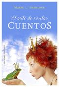 ARTE DE CONTAR CUENTOS, EL.