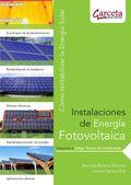 INSTALACIONES DE ENERGÍA FOTOVOLTAICA. CÓMO RENTABILIZAR LA ENERGÍA SOLAR