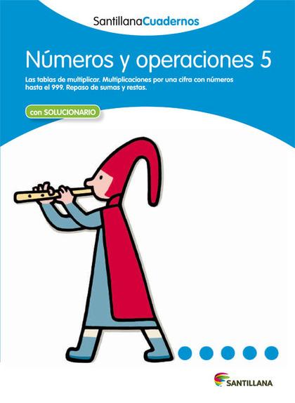 CDN 5 NUMEROS Y OPERACIONES ED12