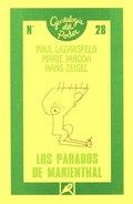 LOS PARADOS DE MARIENTHAL. : SOCIOGRAFÍA DE UNA COMUNIDAD GOLPEADA POR EL DESEMPLEO