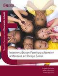 INTERVENCION CON FAMILIAS Y ATENCION MENORES EN RIESGO SOCIA. TECNICO SUPERIOR EN EDUCACION INF