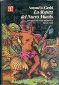 La disputa del Nuevo Mundo : historia de una polémica, 1750 -1900