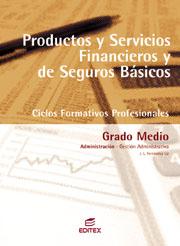 PRODUCTOS Y SERVICIOS FINANCIEROS DE SEGUROS BÁSICOS