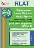 REGLAMENTO LINEAS ELECTRICAS ALTA TENSION (RLAT) CON ITC LAT 01-09 2ª. INSTRUCCIONES TECNICAS C