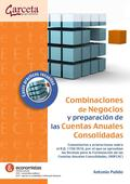 COMBINACIONES DE NEGOCIOS Y PREPARACIÓN DE LAS CUENTAS ANUALES CONSOLIDADAS. CONSOLIDADAS - CAS
