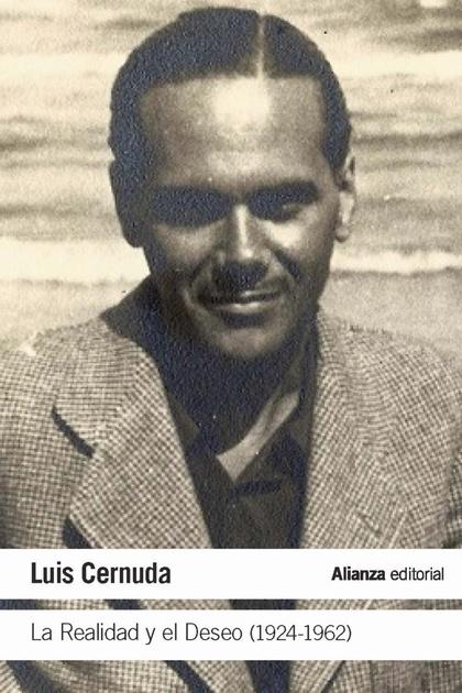 LA REALIDAD Y EL DESEO (1924 - 1962)