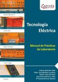 TECNOLOGIA ELECTRICA. MANUAL DE PRACTICAS DE LABOR.
