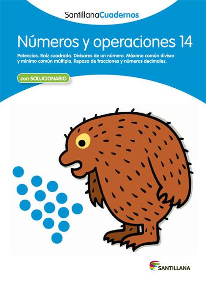 NÚMEROS Y OPERACIONES 14 SANTILLANA CUADERNOS.