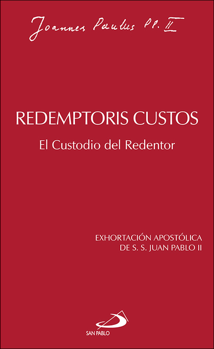 REDEMPTORIS CUSTOS                                                              EL CUSTODIO DEL