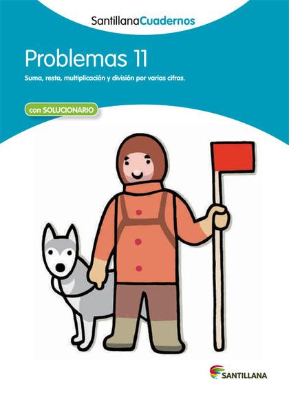 PROBLEMAS  11 SANTILLANA CUADERNOS.