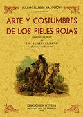 ARTE Y CONSTUMBRES DE LOS PIELES ROJAS
