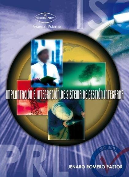 SISTEMA DE GESTIÓN INTEGRADA : CALIDAD, PREVENCIÓN Y MEDIO AMBIENTE