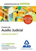 CUERPO DE AUXILIO JUDICIAL DE LA ADMINISTRACIÓN DE JUSTICIA. TEMARIO. VOLUMEN 1