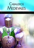 CABALLEROS MEDIEVALES                                                           DE LOS GUERRERO