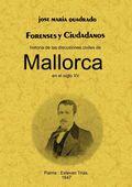 FORENSES Y CIUDADANOS : HISTORIA DE LAS DISCUSIONES CIVILES DE MALLORCA EN EL SIGLO XV