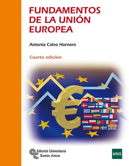 FUNDAMENTOS DE LA UNIÓN EUROPEA.