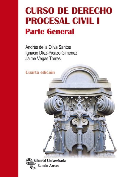CURSO DE DERECHO PROCESAL CIVIL I. PARTE GENERAL