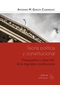 TEORÍA POLÍTICA Y CONSTITUCIONAL                                                PRESUPUESTOS Y