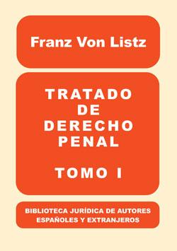TRATADO DE DERECHO PENAL, I