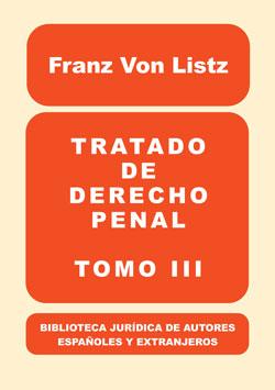 TRATADO DE DERECHO PENAL, III..