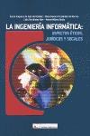 LA INGENIER¡A INFORMÁTICA : ASPECTOS JUR¡DICOS Y SOCIALES.